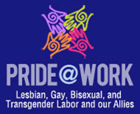Pride at Work, Lesbian, Gay, Bisexual, and Transgender Labor and our Allies